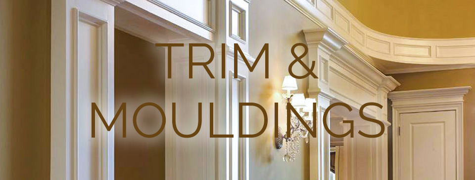 Trim & Mouldings - Turkstra Mill specializes in custom mouldings for private clients, contractors, industry customers at Designer Showcase.