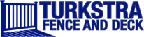 Turkstra Fence & Deck
