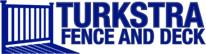 Turkstra Fence & Deck